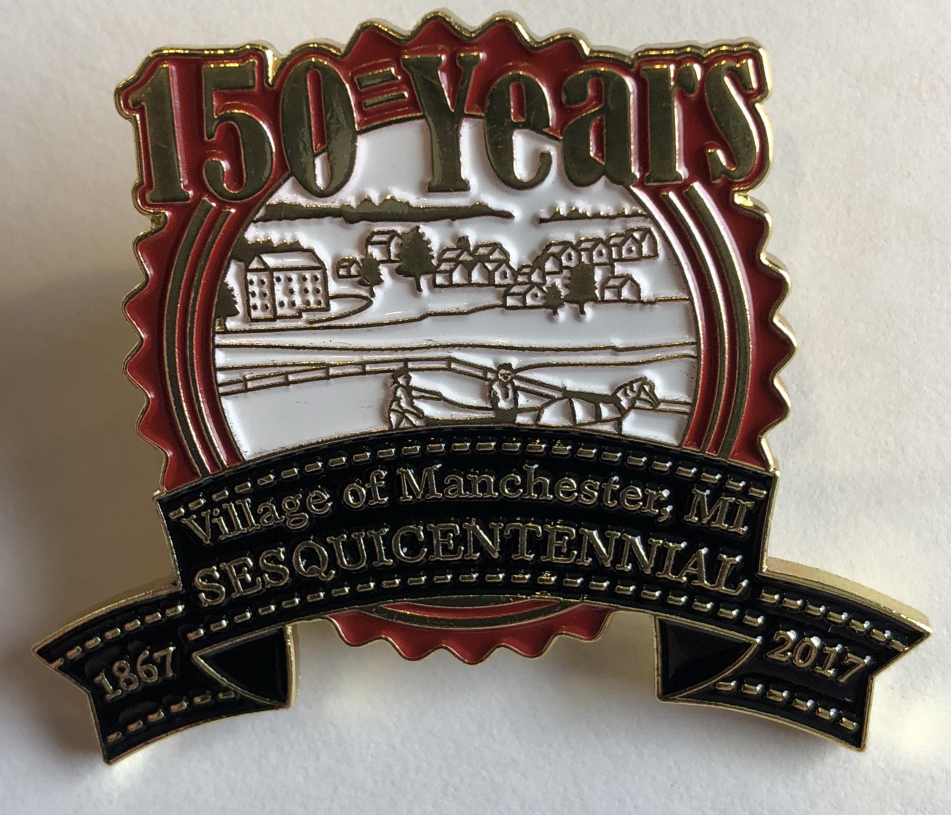 Manchester Sesquicentennial Pin